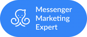 ManyChat Messenger Marketing Expert